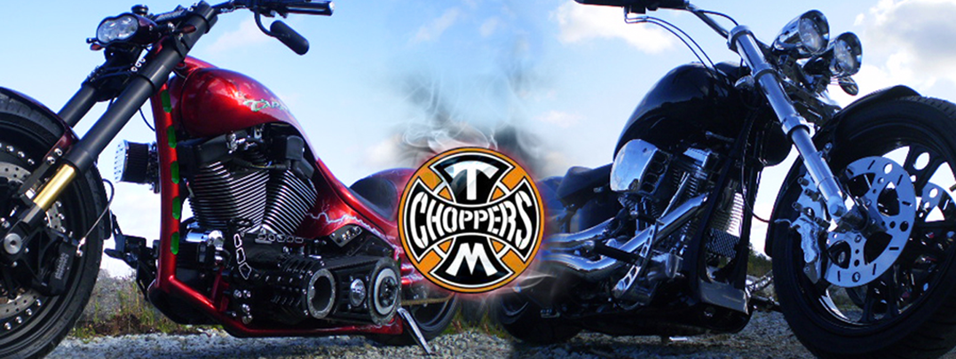 TM CHOPPERS